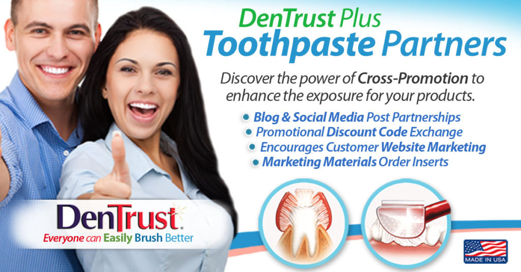 DenTrust Plus: Toothpaste Partners