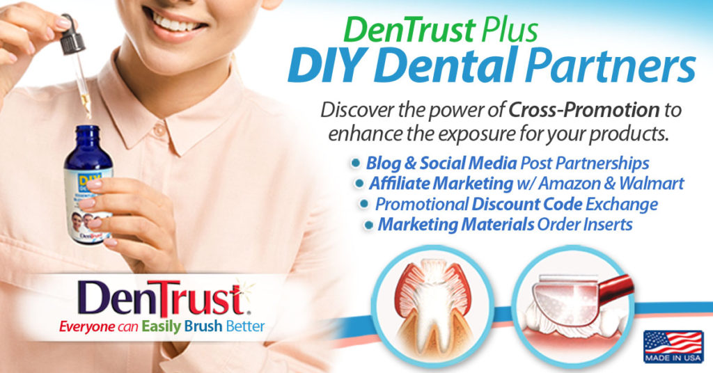 DenTrust Plus: DIY Dental Partners