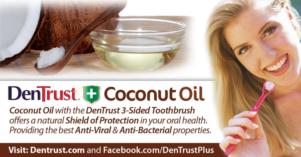 DenTrust Plus: Coconut Oil
