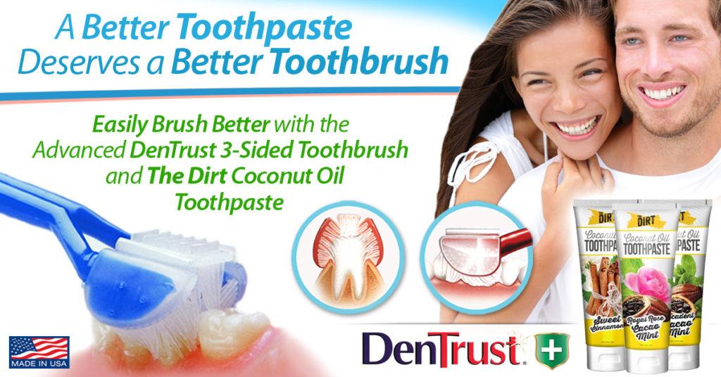 DenTrust Plus:  The Dirt Toothpaste